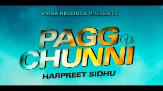 PAGG VS CHUNNI  HARPREET SIDHU  VIRSA RECORDS  NEW PUNJABI SONGS 2016