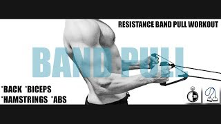 "30 MINUTE RESISTANCE BAND ""PULL"" WORKOUT(Biceps, Back, Hamstrings, Abs) by Fit Gent"