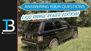 Answering Your Questions About Range Rovers - Land Rover L322 Range Rover Ownership Questions