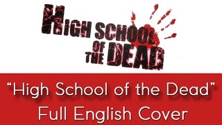 'Highschool Of The Dead' - FULL English cover