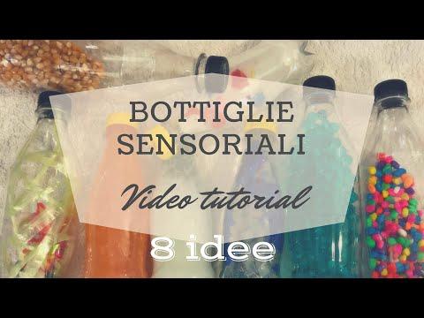 Bottiglie Sensoriali: 8 idee e video tutorial