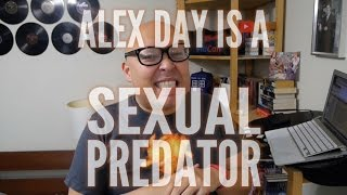 <b>Alex Day</b> Is A Sexual Predator Closed Captioned