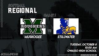 2019 Softball Regional Game 1 - Muskogee vs Stillwater