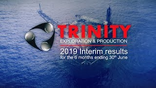 trinity-exploration-production-trin-h1-2019-results-interview-10-09-2019