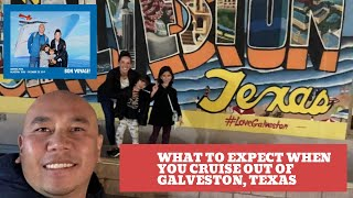 Port of Galveston - What to expect when cruising out of Galveston, Texas