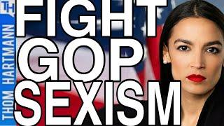 Alexandria Ocasio-Cortez Fights Against Republican Sexism!