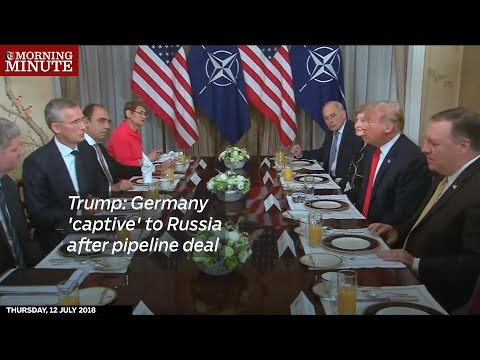 Trump: Germany 'captive' to Russia after pipeline deal