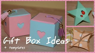 3 DIY GIFT Boxes + Free Printable Templates!