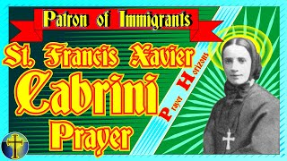 An Immigrant Patron Saint Prayer St. Francis Xavier Cabrini