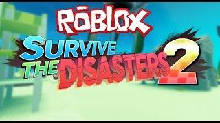 РОБЛОКС ВЫЖИВАНИЕ - ROBLOX SURVIVE THE DISASTERS 2  (роблокс по русски)