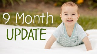 9 Month Baby Update - Luke Ballinger