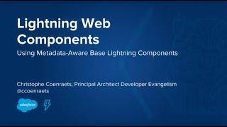 Lightning Web Components: Using Metadata-Aware Base Lightning Components