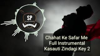 Chahat Ke Safar Me Full Instrumental Kasauti Zindagi Key 2 Star Plus