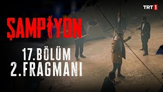 #Şampiyon Her Pazar 20.00'de #TRT1'de!  Şampiyon Resmi Facebook Sayfası (Official Facebook Page): https://www.facebook.com/sampiyonTRT/ Şampiyon Resmi Twitter Sayfası (Official Twitter Page): https://twitter.com/sampiyonTRT/ Şampiyon Resmi Instagram Sayfası (Official Instagram Page): https://www.instagram.com/sampiyonTRT/ Şampiyon Resmi YouTube Kanalı (Official YouTube Page): http://bit.ly/SampiyonTRT  TRT1 Resmi Facebook Sayfası (Official Facebook Page): https://www.facebook.com/TRT1/ TRT1 Resmi Twitter Sayfası (Official Twitter Page): https://twitter.com/trt1/ TRT1 Resmi Instagram Sayfası (Official Instagram Page): https://www.instagram.com/trt1/ TRT1 Resmi YouTube Kanalı (Official YouTube Page): https://www.youtube.com/TRT1/