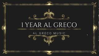 CELEBRATING 1 YEAR AL GRECO MUSIC 19/6/2017 - 19/6/2018