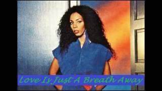LOVE IS JUST A BREATH AWAY [GMX] - Donna Summer