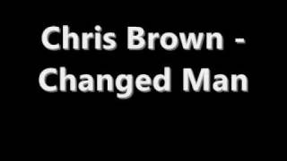 Chris Brown - Changed Man