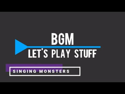 My Singing Monsters – Listening to Songs | BGM Let's Play