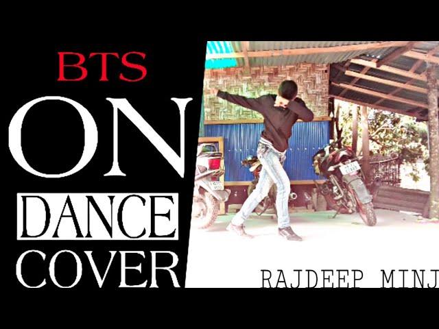 BTS 'ON' Kinetic Manifesto Film : Come Prima | Dance Cover By Rajdeep Minj