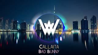 Callaíta - Bad Bunny ( Official Song )🎵🔥