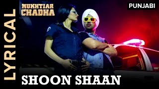 Shoon Shaan Lyrics  Diljit Dosanjh
