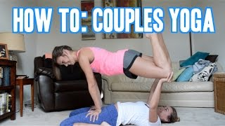 HOW TO COUPLES YOGA | You're Welcome - Video Youtube