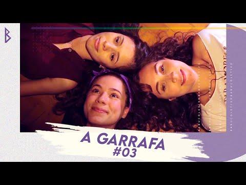 A Garrafa (Truth or Dare) - Websérie LGBT Retalhos