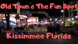 Exploring Old Town And The Fun Spot In Kissimmee Florida 2019