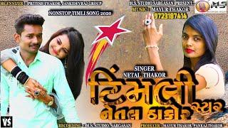 Timli Star Netal Thakor New Song  | Letest Gujarati Timli Song 2020