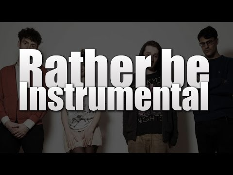 Clean Bandit - Rather Be (INSTRUMENTAL) Mp3