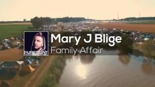 Mary J Blige - Family Affair (Purebeat Edit 2016)