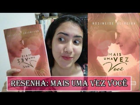 MAIS UMA VEZ VOCÊ  | RESENHA | Leticia Ferfer | Livro, Livro Meu