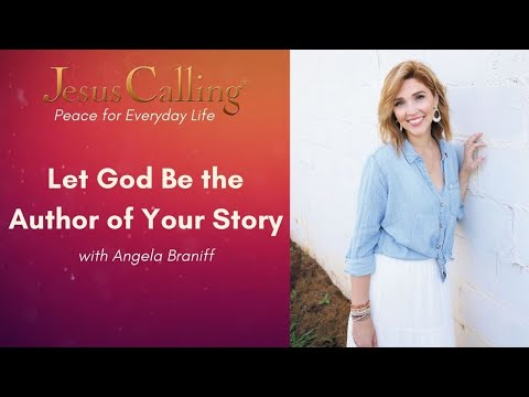 Let God Be the Author of Your Story with Angela Braniff