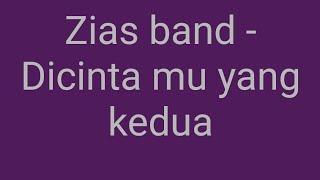Download lagu Zias Band Cintaku Yang Kedua Mp3