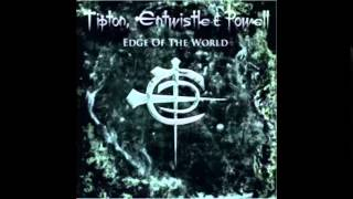 Tipton, Entwistle & Powell - Stronger than the Drug