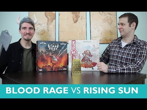 Which is Greater? Blood Rage vs Rising Sun