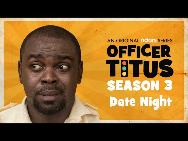 It's Date Night For Oga Titus