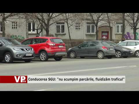 """Conducerea SGU: """"nu scumpim parcările, fluidizăm traficul"""""""