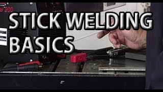STICK WELDING BASICS - ARC WELDING EXPLAINED