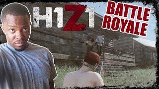 Battle Royale H1Z1 Gameplay - FULL TIME BODY CATCHER! | H1Z1 BR Gameplay