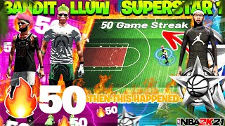 A SUPERSTAR 1 PULLED UP ON ME AND BANDITS 50 GAME WIN STREAK ON NBA 2K21!! *MUST WATCH*