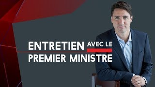 Entretien avec Justin Trudeau