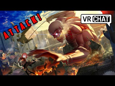 VRChat: Attack on Titan (Virtual Reality)
