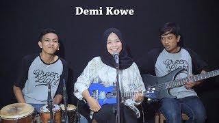 Pendhoza   Demi Kowe Cover By Ferachocolatos Ft. Gilang & Bala