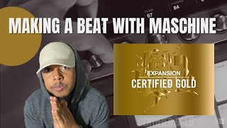 Making A Beat With Native Instruments Certified Gold Expansion | First Look