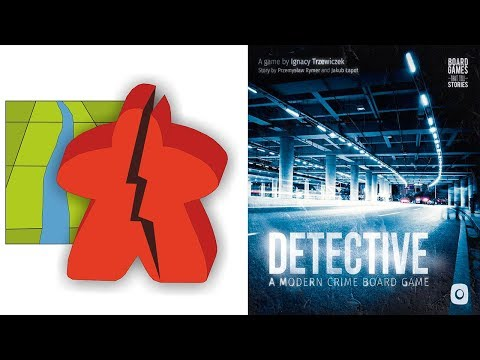 The Broken Meeple - Detective: A Modern Crime Board Game Spoiler Free Review