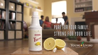 Thieves® Household Cleaner: Pure For Your Family | Young Living Essential Oils