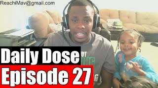 #DailyDose Ep.27 - One Of My First Fights  #G1GB