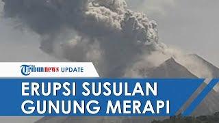 Ungkap soal Erupsi Susulan Gunung Merapi, Ahli Vulkanologi: Tergantung Aktivitas Magma