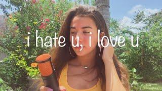 I Hate U, I Love U - Gnash Ft. Olivia O'Brien (Cover)